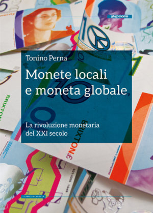 33a7566c4e Monete locali e moneta globale. di Tonino Perna