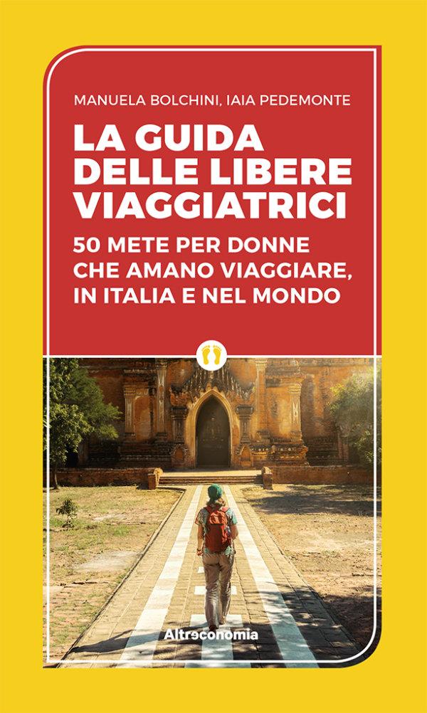 Immagine di copertina del libro La guida delle libere viaggiatrici