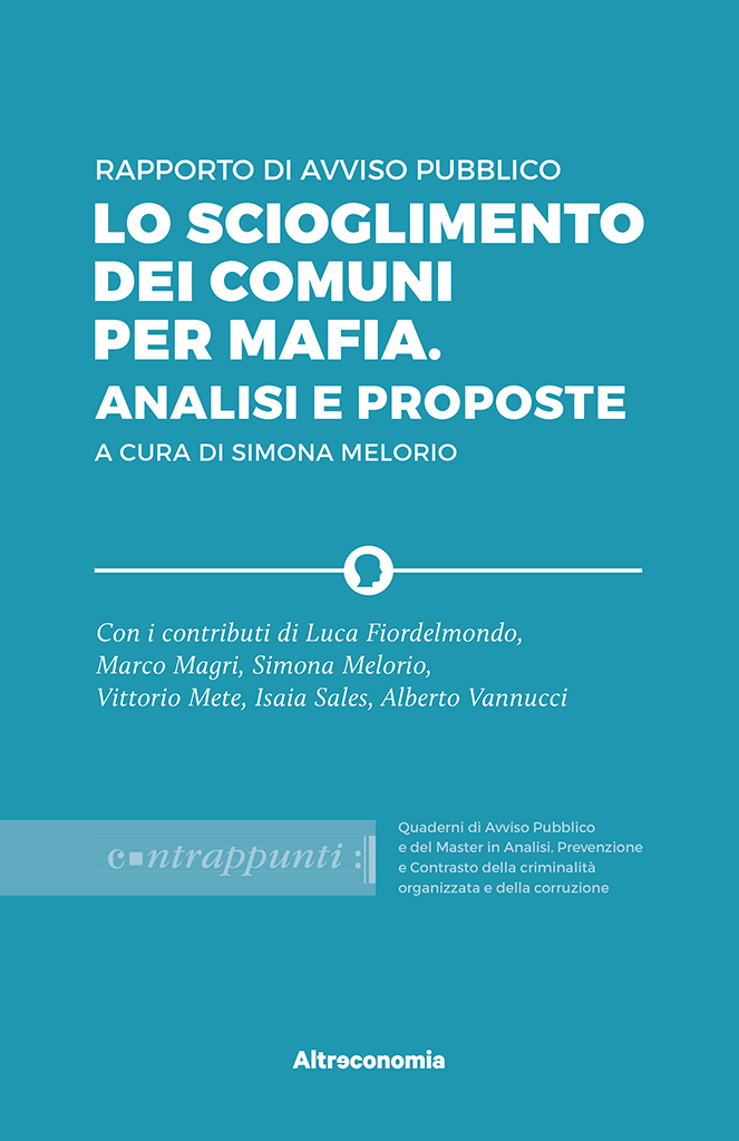 bed5c6e781 Lo scioglimento dei comuni per mafia. Analisi e proposte - Altreconomia